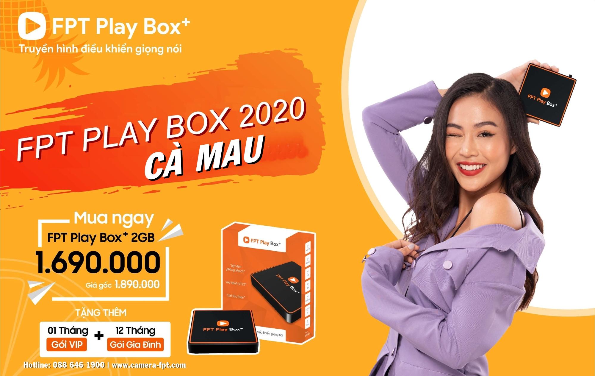 Mua FPT Play BOX+ tại Cà Mau ✓ Tặng 12 tháng xem truyền hình cáp miễn phí