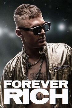 Forever Rich Torrent - WEB-DL 1080p Dual Áudio