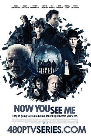 Watch Online Free Now You See Me (2013) Full Hindi Dual Audio Movie Download 480p 720p Bluray