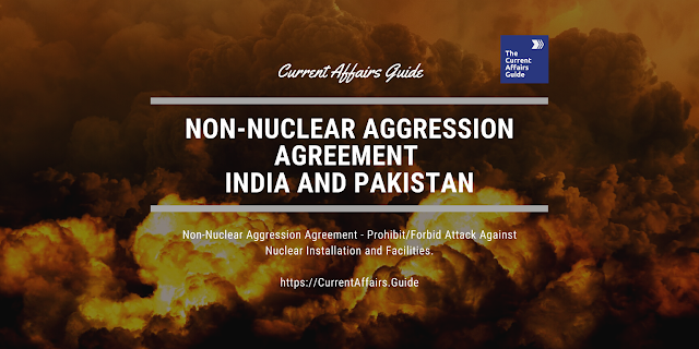 Non-Nuclear Aggression Agreement - India and Pakistan