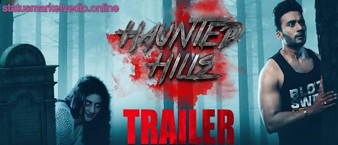 Haunted Hills Movie download (2020)||  9kmovie|| filmyzilla