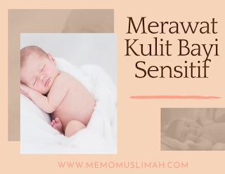 Merawat kulit bayi sensitif