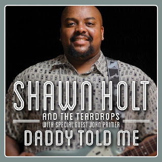 Shawn Holt & the Teardrops' Daddy Told Me