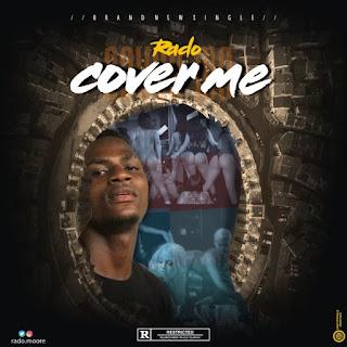 [Music] Rado – Cover Me