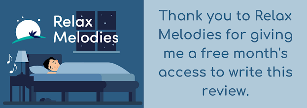 Graphic of a man in bed at night with the Relax Melodies logo featuring a moon. Text reading thank you to Relax Melodies for giving me a free month's access to write this review.