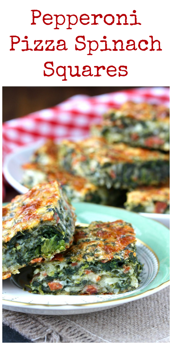 These Pepperoni Pizza Spinach Squares are the perfect appetizer or vegetable side dish. They are so rich and cheesy.