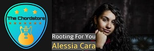 Alessia Cara - ROOTING FOR YOU Guitar Chords