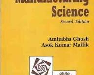 Manufacturing Science By Amitabha Ghosh Asok Kumar Mallik Pdf