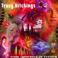 Tracy Hitchings From Ignorance To Ecstasy