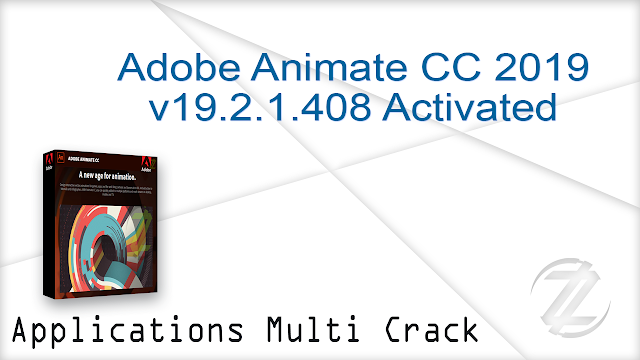 Adobe Animate CC 2019 v19.2.1.408 Activated   |  1.77 GB