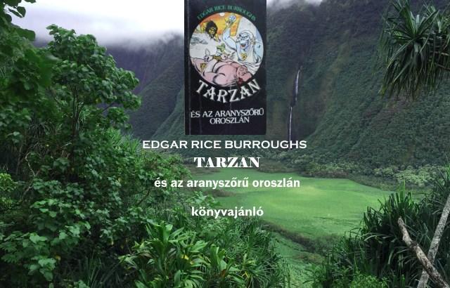 Tarzan és az aranyszőrű oroszlán könyvajánló