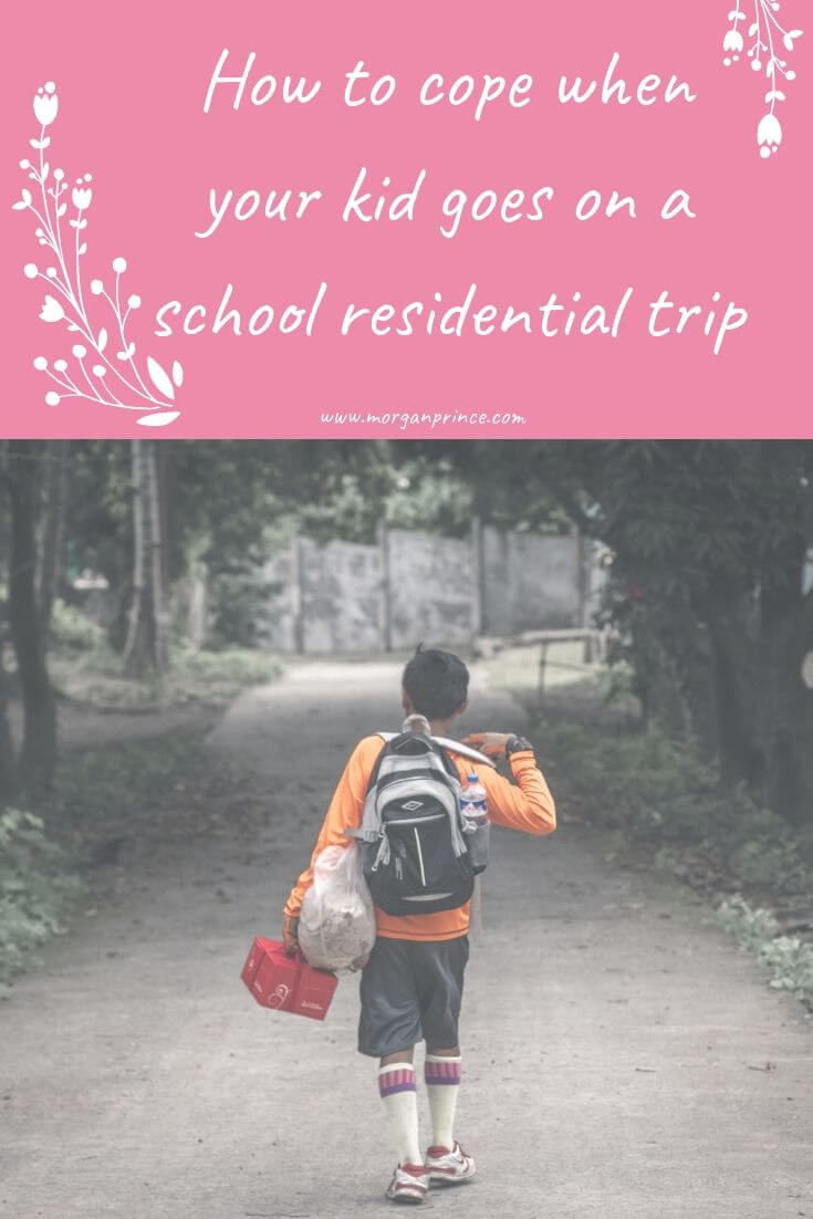 How To Cope When Your Kid Goes On A School Residential Trip | Let them go - they'll love it!