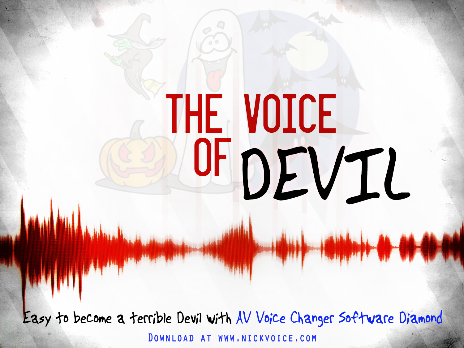 Easy to become a terrible Devil with AV Voice Changer Software Diamond