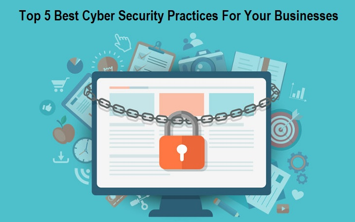 Cyber Security Best Practices for Businesses
