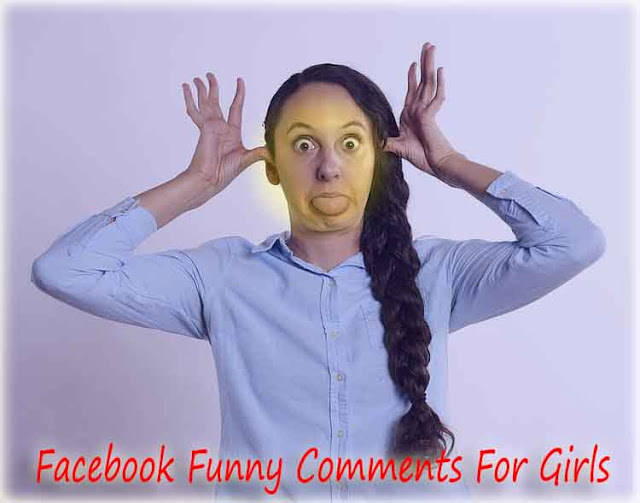 Funny Facebook Comments in Hindi For Girls