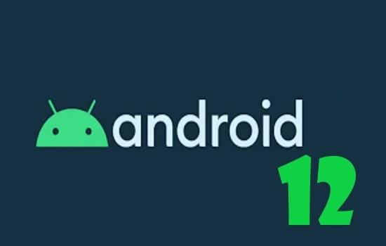 اندرويد 12 Android نسخة تحديث نظام اندرويد الجديدة بين يديك
