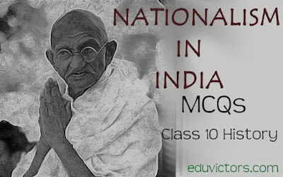 CBSE Class 10 - History - NATIONALISM IN INDIA (MCQs-2)(#nationalismInIndia)(#class10History)(#eduvictors)