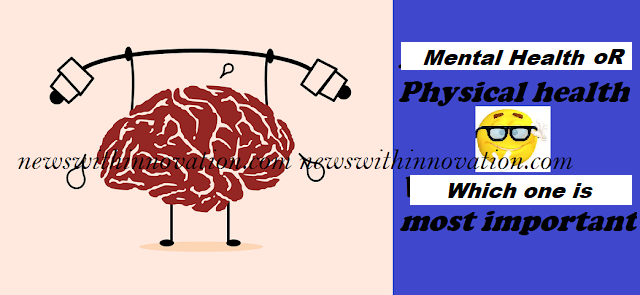 Mental Health VS Physical Health