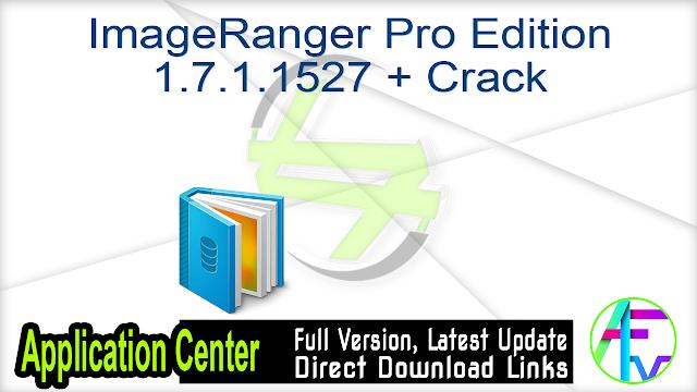 ImageRanger Pro Edition 1.7.1.1527 + Crack