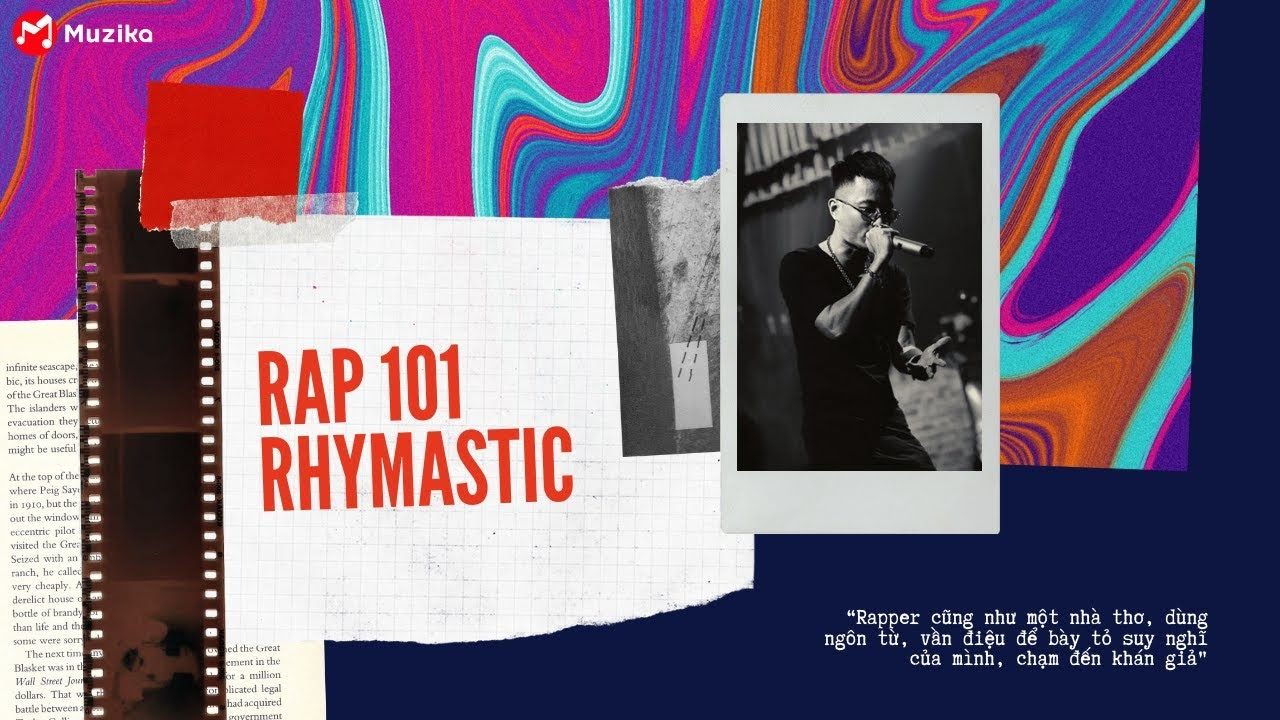 Share khóa học RAP 101 – RHYMASTIC