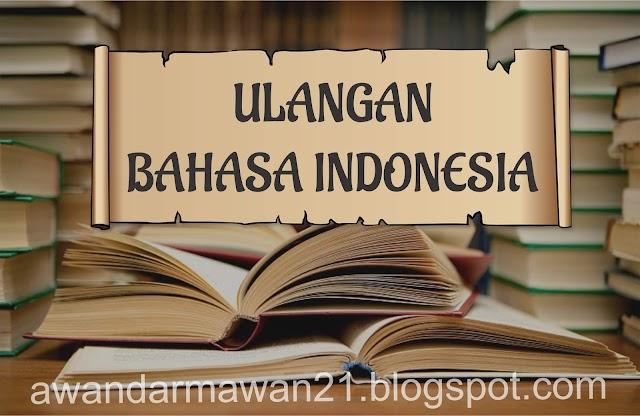 ULANGAN BAHASA INDONESIA KELAS 12 SMK FALATEHAN