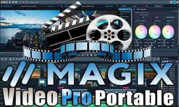 تحميل برنامج MAGIX Video Pro X12 v18.0.1.94 Portable نسخة محمولة مفعلة اخر اصدار