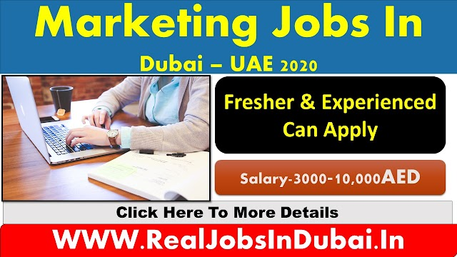 Marketing Jobs In Dubai, Abu Dhabi & Sharjah- UAE 2020