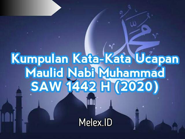 Kumpulan Kata Kata Ucapan Maulid Nabi Muhammad Saw 1442 H