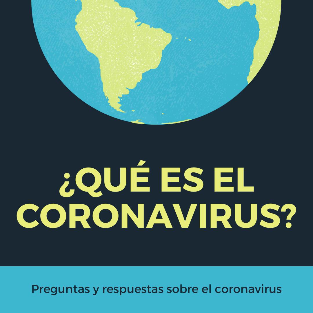 Preguntas y respuestas sobre el nuevo coronavirus