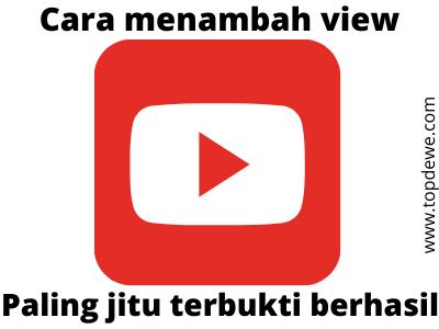 Cara menambah view video youtube paling jitu