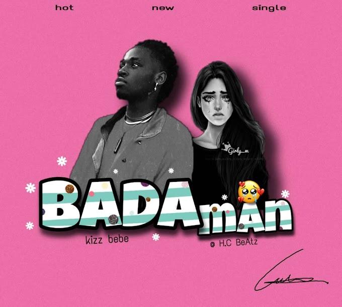 Download music: Bada man by Kizz Bebe