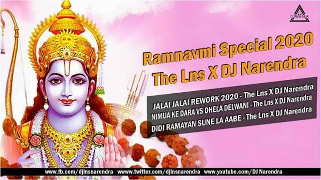 RAMNAVMJ SPECIAL 2020 REMIX - THE LNS X DJ NARENDRA