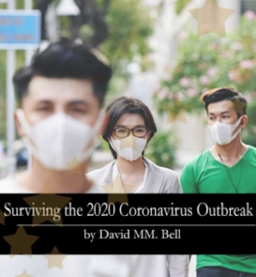 CoronaVirus Survivor Plan Course, Virus Outbreak Survival, Surviving The 2020 Coronavirus Outbreak PDF BOOK & Members area by David MM. Bell