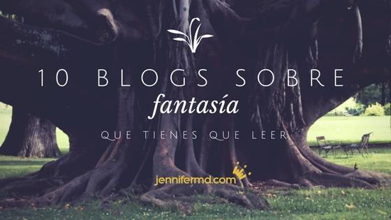 10 blogs para aprender a escribir fantasía