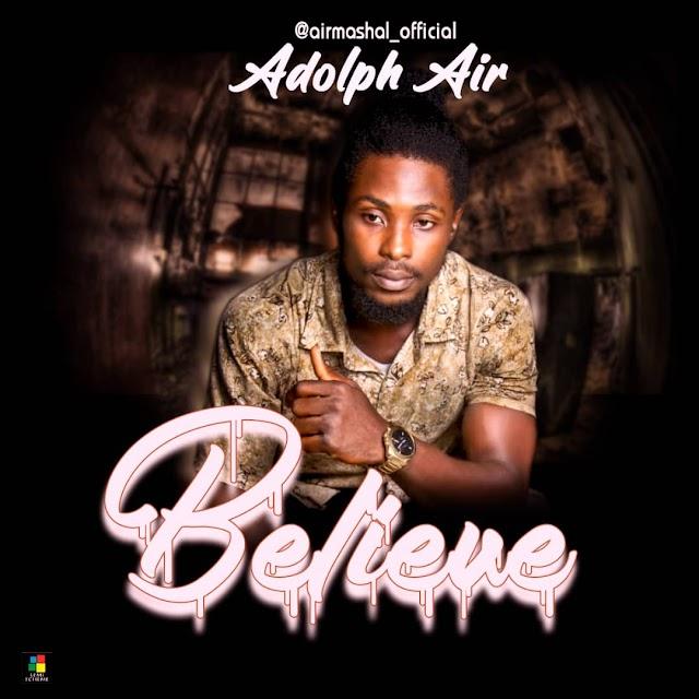 Adolph Air - Believe