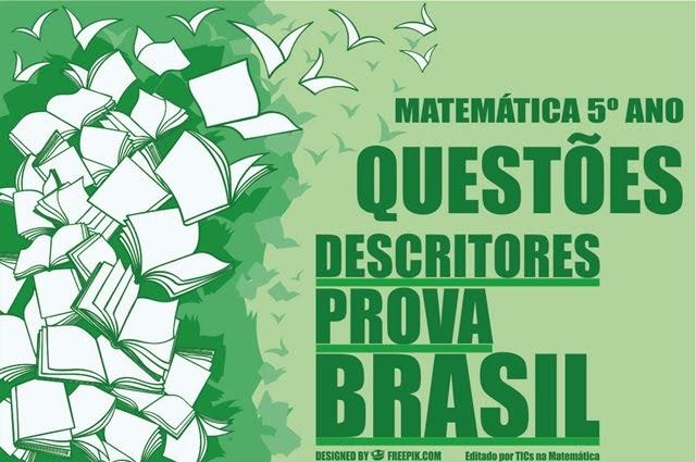 Questões de matemática para o 5º ano - organizadas por descritores da Prova Brasil