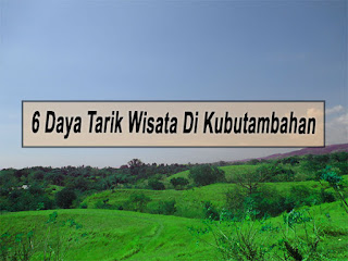 Inilah 6 Daya Tarik Wisata Di Kecamatan Kubutambahan Buleleng
