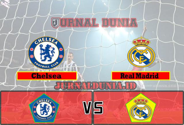 Prediksi Chelsea vs Real Madrid  ,Kamis 06 May 2021 Pukul 02.00 WIB