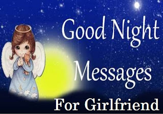 151+ Good Night Love Messages For Girlfriend - Night Wishes For Her