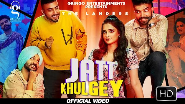 Jatt Khulgey Song Lyrics | The Landers | Meet Sehra |Latest Punjabi Songs 2020 | New Punjabi Song Lyrics Planet
