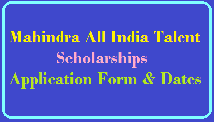 Mahindra All India Talent Scholarships 2019, Application Form & Dates /2019/07/mahindra-all-india-talent-scholarships-2019-application-form-dates-www.kcmet.org.html