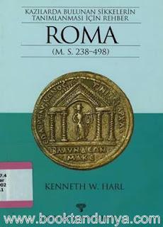 Kenneth W. Harl - Kazılarda Bulunan Sikkelerin Tanımlanması İçin Rehber- Roma (M.S. 238 - 498)