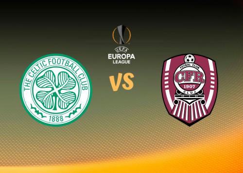 Celtic vs Cluj  Resumen