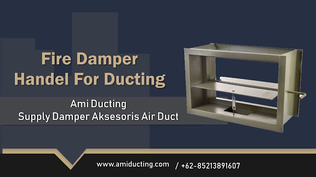 Fire Damper Handle Aksesoris Ducting