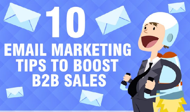 10 Email Marketing Tips to Boost B2B Sales #infographic,email marketing,b2b marketing,marketing,email marketing tips,b2b email marketing,b2b sales,digital marketing,marketing (interest),email marketing strategy,email marketing (industry),marketing tips,b2b marketing strategies,email marketing 2019,email marketing best practices,marketing strategy,email marketing tips 2019,b2b sales using email marketing,sales,social media marketing,tips for email marketing in 2017