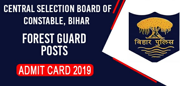 CSBC Bihar Forest Guard Admit Card 2019