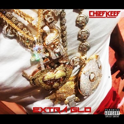 Chief Keef - Extra GLO (EP) (2020) - Album Download, Itunes Cover, Official Cover, Album CD Cover Art, Tracklist, 320KBPS, Zip album