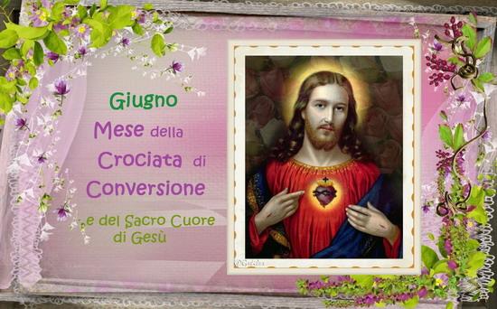 Giugno, il mese della Crociata di Conversione e del Sacro Cuore di Gesù
