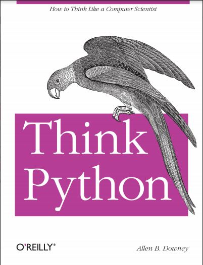 Think Python How to think like a computer scientist By Allen B.Downey