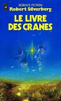 Robert Silverberg Le livre des cranes J'ai lu